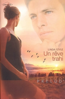 Un rêve trahi - LindaStyle