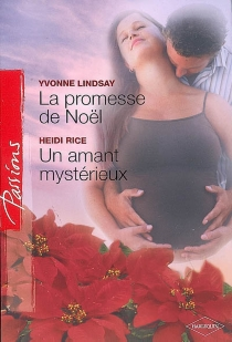La promesse de Noël| Un amant mystérieux -