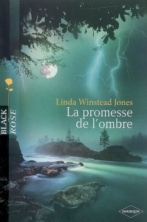 La promesse de l'ombre - Linda WinsteadJones