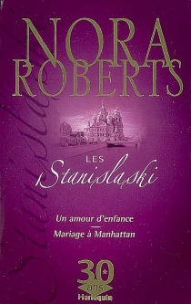 Les Stanislaski : collector 30 ans - Nora Roberts