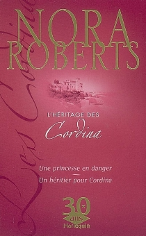 L'héritage des Cordina - NoraRoberts