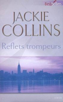 Reflets trompeurs - JackieCollins