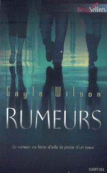 Rumeurs - GayleWilson