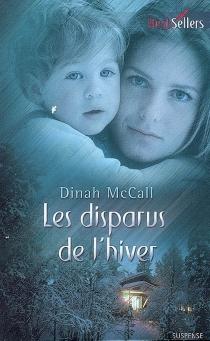 Les disparus de l'hiver - DinahMcCall