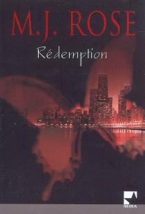 Rédemption - M. J.Rose