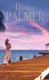 Les chemins du désir - DianaPalmer