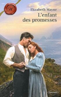 L'enfant des promesses - ElizabethMayne