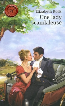 Une lady scandaleuse - ElizabethRolls
