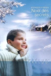 Noël des secrets - KathleenO'Brien