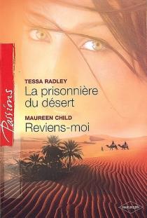 La prisonnière du désert| Reviens-moi -