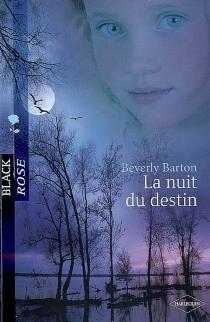 La nuit du destin - BeverlyBarton