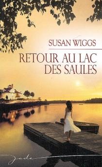 Retour au lac des Saules - SusanWiggs