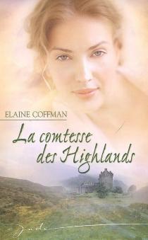 La comtesse des Highlands - ElaineCoffman