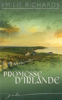 Promesse d'Irlande - Emilie Richards