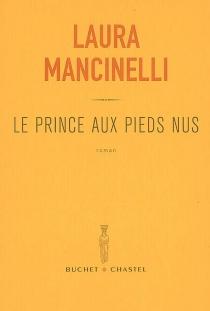 Le prince aux pieds nus - LauraMancinelli