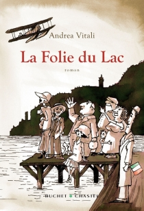 La folie du lac - AndreaVitali