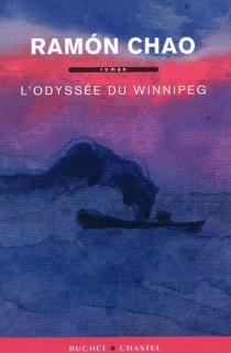 L'odyssée du Winnipeg - RamónChao