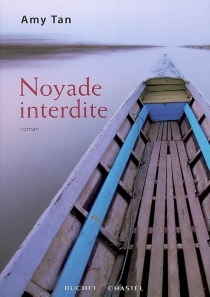 Noyade interdite - Amy Tan