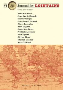Journal des lointains, n° 6 -