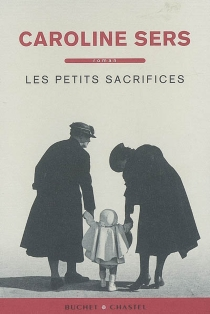 Les petits sacrifices - CarolineSers