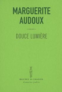 Douce lumière - MargueriteAudoux