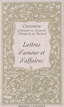 Lettres d'amour et d'affaires - CaterinaBalbiano