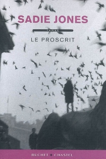 Le proscrit - Sadie Jones