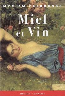 Miel et vin - MyriamChirousse