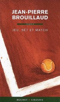 Jeu, set et match - Jean-PierreBrouillaud