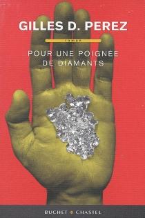 Pour une poignée de diamants - Gilles D.Perez