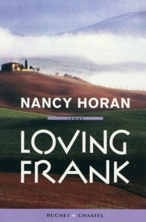 Loving Frank - NancyHoran