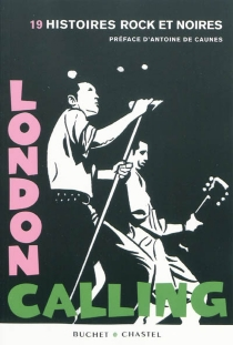 London calling : 19 histoires rock et noires -