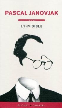 L'invisible - PascalJanovjak