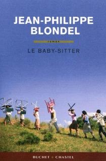 Le baby-sitter - Jean-PhilippeBlondel