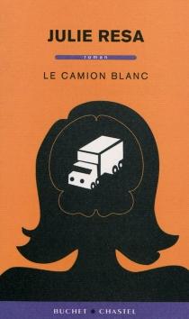 Le camion blanc - JulieResa
