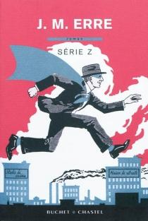 Série Z - J.M.Erre