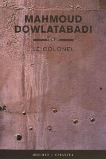 Le colonel - MahmoudDowlatabadi
