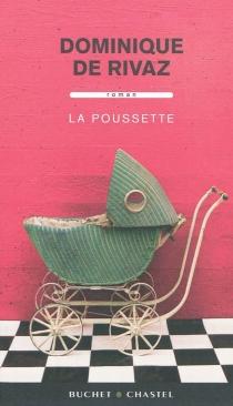 La poussette - Dominique deRivaz