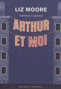 Arthur et moi - LizMoore