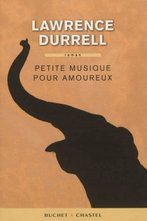 Petite musique pour amoureux - LawrenceDurrell