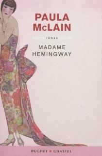 Madame Hemingway - PaulaMcLain