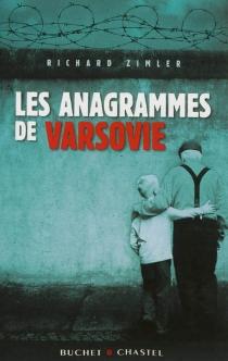 Les anagrammes de Varsovie - RichardZimler
