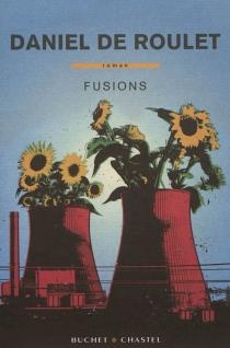 Fusions - Daniel deRoulet