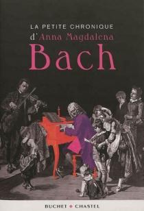 La petite chronique d'Anna Magdalena Bach -
