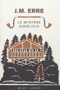 Le mystère Sherlock - J.M.Erre