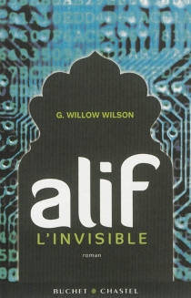 Alif l'invisible - G. Willow Wilson