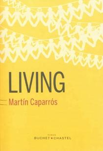Living - MartínCaparrós