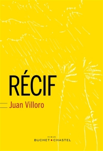 Récif - JuanVilloro