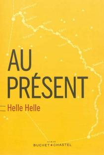Au présent - HelleHelle