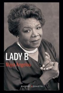 Lady B - MayaAngelou